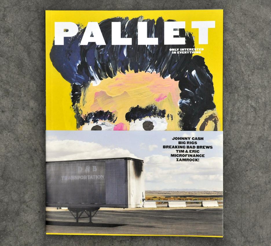 Pallet Magazine Issue One