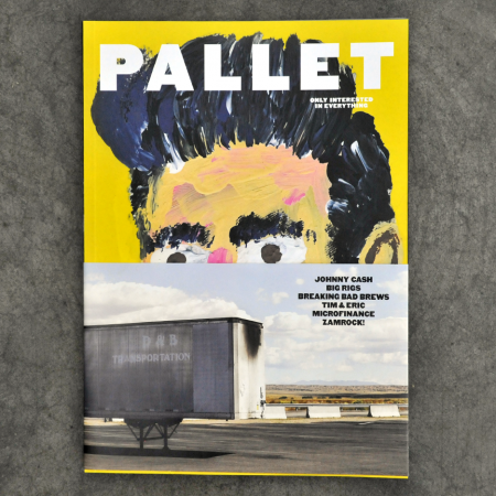 Pallet Magazine Issue One