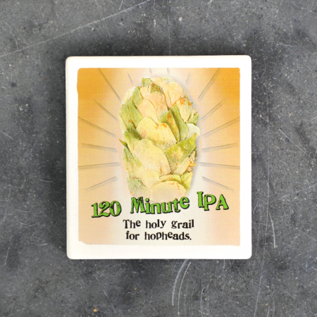 120 Minute IPA coaster