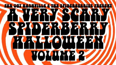 A Very Scary Spiderberry Halloween Vol. 2