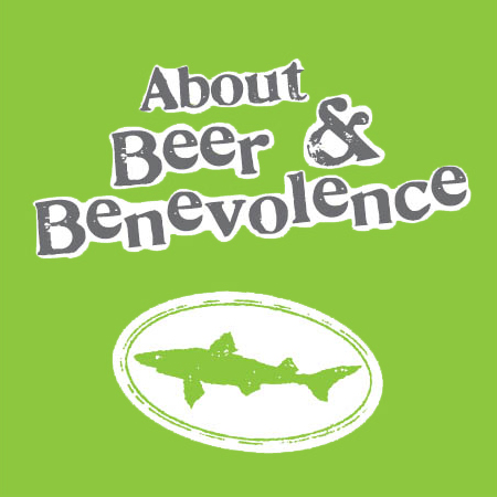 About Beer And Benevolence