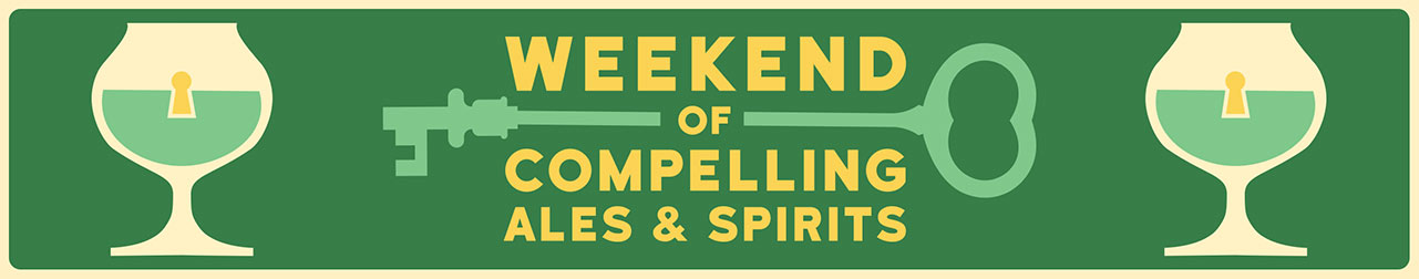 Dogfish Head Weekend of Compelling Ales& Spirits 3-20-20